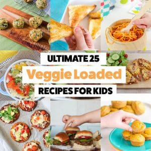 Ultimate 25 Recipes to get your Children eating more Vegetables