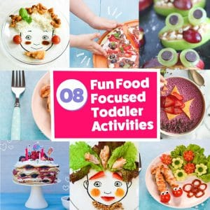 8 Fun Food Focused Toddler Activities