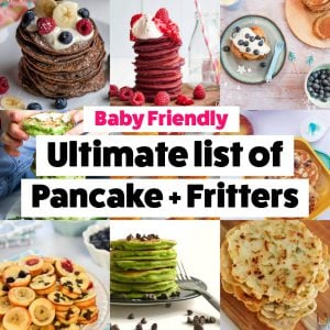 Ultimate List of Baby Friendly Pancakes and Fritters